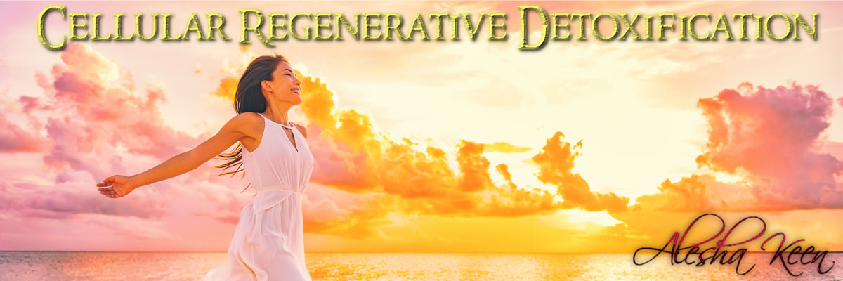 Cellular Regenerative Detoxification